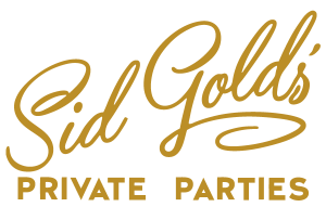Sid Gold's Private Parties