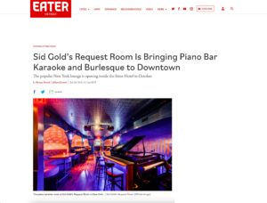 Sid Gold's Request Room Is Bringing Piano Bar Karaoke and Burlesque to Downtown